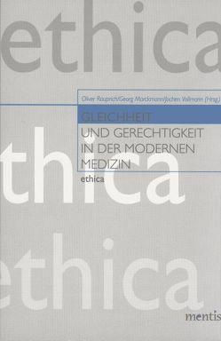 Gleichheit und Gerechtigkeit in der modernen Medizin von Marckmann,  Georg, Rauprich,  Oliver, Vollmann,  Jochen