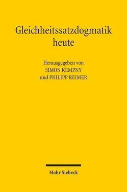 Gleichheitssatzdogmatik heute von Kempny,  Simon, Reimer,  Philipp