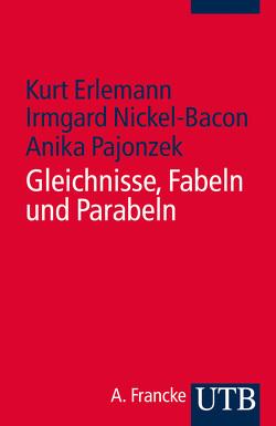 Gleichnisse – Fabeln – Parabeln von Erlemann,  Kurt, Loose,  Anika, Nickel-Bacon,  Irmgard