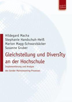 Gleichstellung und Diversity an der Hochschule von Gruber,  Susanne, Handschuh-Heiß,  Stefanie, Macha,  Hildegard, Magg-Schwarzbäcker,  Marion