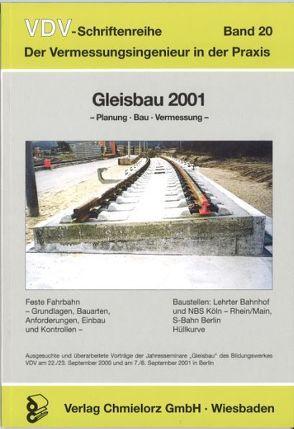 Gleisbau 2001 – Planung, Bau, Vermessung von Klemp,  Dieter, Rausch,  Norbert