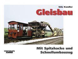 Gleisbau von Kandler,  Udo
