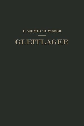Gleitlager von Schmid,  Erich, Weber,  Richard