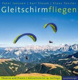 Gleitschirmfliegen von Janssen,  Peter, Slezak,  Peter, Tänzler,  Klaus