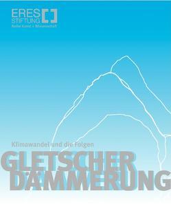 Gletscherdämmerung von Adler,  Sabine, Schmitt,  Robert