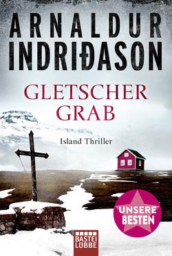 Gletschergrab von Bürling,  Coletta, Bürling,  Kerstin, Indriðason,  Arnaldur