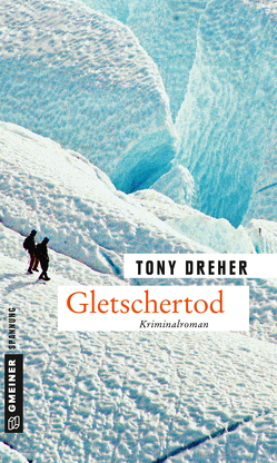 Gletschertod von Dreher,  Tony