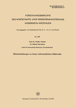 Glimmentladungen an festen nichtmetallischen Elektroden von Weizel,  Walter