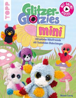 Glitzer-Glotzies mini von Czerny,  Melanie