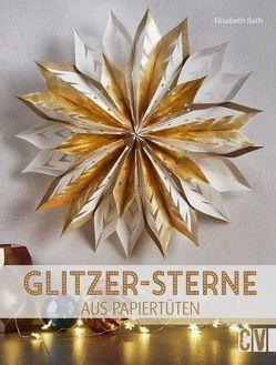 Glitzer-Sterne aus Papiertüten von Rath,  Elisabeth