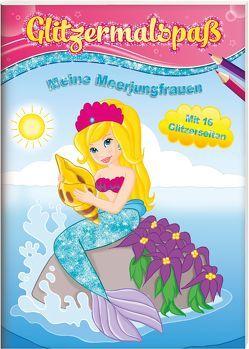 Glitzermalspaß. Meine Meerjungfrauen von Friedrich,  Cora, Kern,  Stefanie