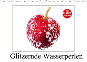 Glitzernde Wasserperlen (Wandkalender 2018 DIN A4 quer) von Schwarze,  Nina