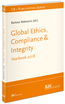 Global Ethics, Compliance & Integrity von Makowicz,  Bartosz