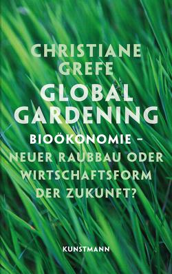 Global Gardening von Grefe,  Christiane