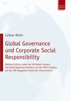 Global Governance und Corporate Social Responsibility von Rieth,  Lothar