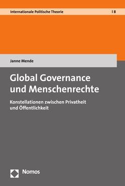 Global Governance und Menschenrechte von Mende,  Janne