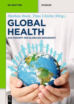 Global Health von Bonk,  Mathias, Ulrichs,  Timo