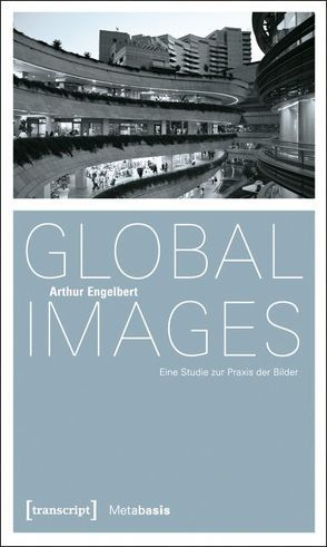 Global Images von Engelbert, Arthur