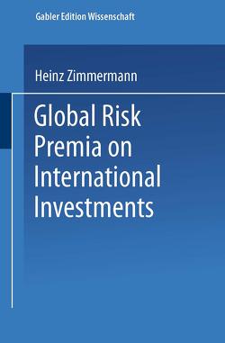 Global Risk Premia on International Investments von Oertmann,  Peter