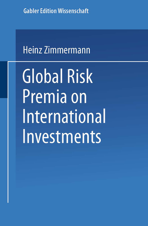 Global Risk Premia on International Investments von Oertmann,  Peter