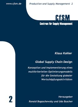 Global Supply Chain Design von Köhler,  Klaus