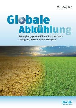 Globale Abkühlung von Fell,  Hans-Josef