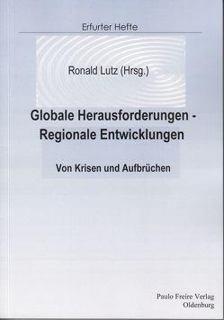 Globale Herausforderungen – Regionale Entwicklungen von Lutz,  Ronald