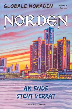 Globale Nomaden Norden von Becker,  Hubertus