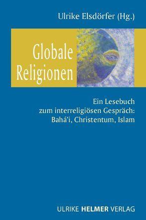 Globale Religionen von Elsdörfer,  Ulrike