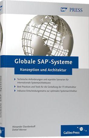 Globale SAP-Systeme – Konzeption und Architektur von Davidenkoff,  Alexander, Werner,  Detlef