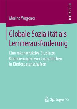 Globale Sozialität als Lernherausforderung von Wagener,  Marina