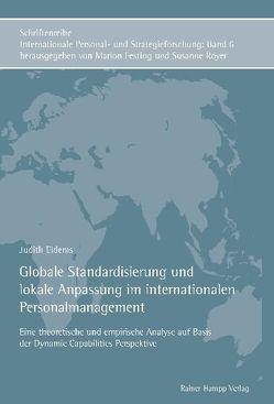 Globale Standardisierung und lokale Anpassung im internationalen Personalmanagement von Eidems,  Judith