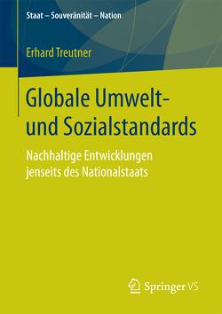 Globale Umwelt- und Sozialstandards von Treutner,  Erhard