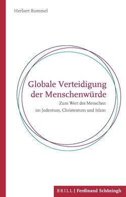Globale Verteidigung der Menschenwürde von Rommel,  Herbert