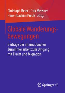 Globale Wanderungsbewegungen von Beier,  Christoph, Messner,  Dirk, Preuß,  Hans-Joachim