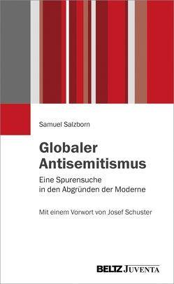 Globaler Antisemitismus von Salzborn,  Samuel