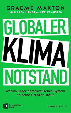 Globaler Klimanotstand von Austen,  Felix, Maxton,  Graeme, Urner,  Maren