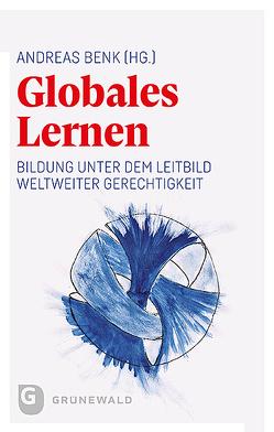 Globales Lernen von Benk,  Andreas