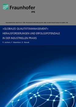 Globales Qualitätsmanagement von Jochem,  Roland, Meentken,  Felix, Nowak,  Daniel