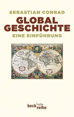 Globalgeschichte von Conrad,  Sebastian
