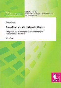 Globalisierung als regionale Chance von Ludin,  Daniela