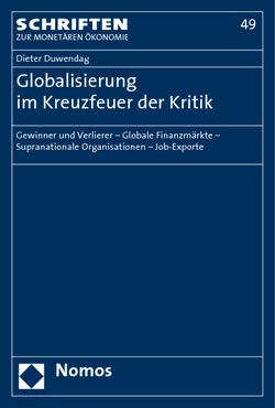 Globalisierung im Kreuzfeuer der Kritik von Duwendag,  Dieter