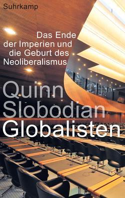 Globalisten von Gebauer,  Stephan, Slobodian,  Quinn