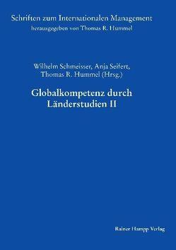 Globalkompetenz durch Länderstudien II von Hummel,  Thomas R., Schmeisser,  Wilhelm, Seifert,  Anja