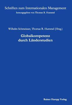 Globalkompetenz durch Länderstudien von Hummel,  Thomes R, Schmeisser,  Wilhelm