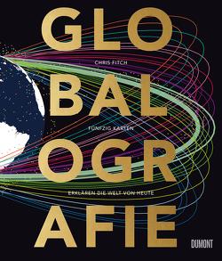 Globalografie von Fitch,  Chris, Übelhör,  Theresia, Vickars,  Sam