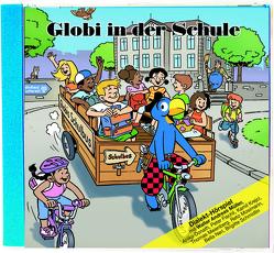 Globi in der Schule von Glättli,  Samuel, Lendenmann,  Jürg