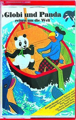 Globi und Panda reisen um die Welt von Heinzer,  Peter, Strebel,  Guido