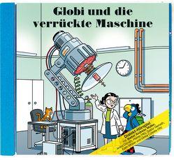 Globi und die verrückte Maschine