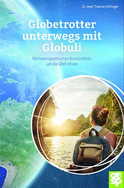 Globuli für Globetrotter von Höflinger,  Yvonne